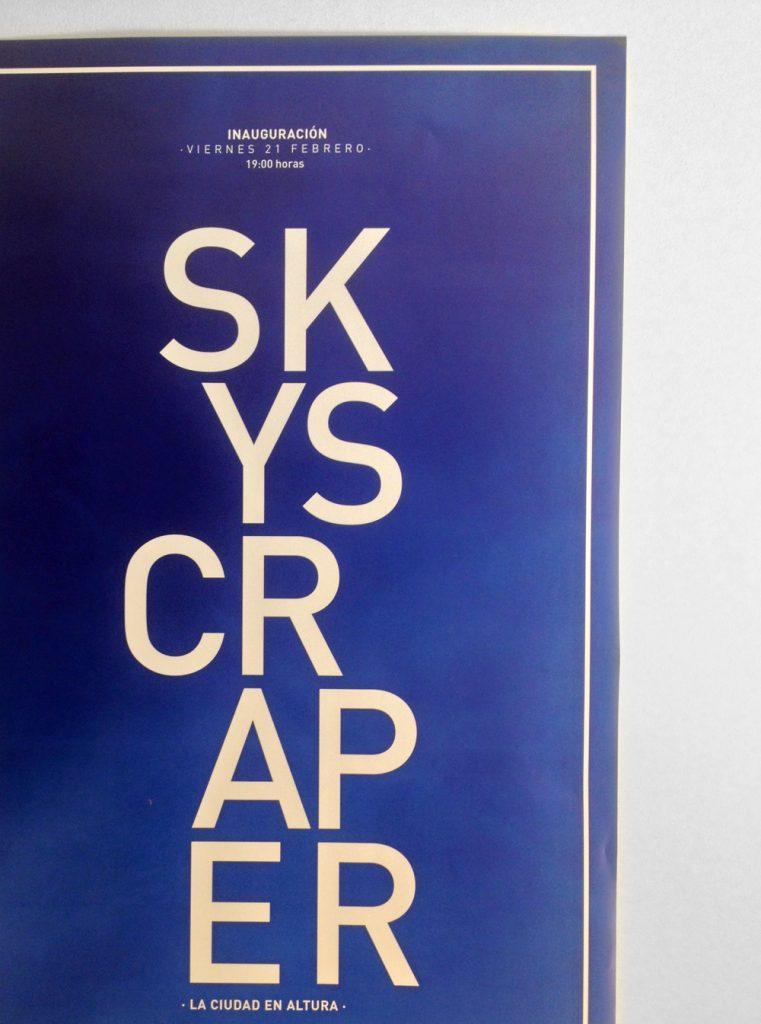 Carteles skyscraper. Impresión digital a 8 colores sobre papel blueprint deluxe 115gr con dorso azulado opaco.